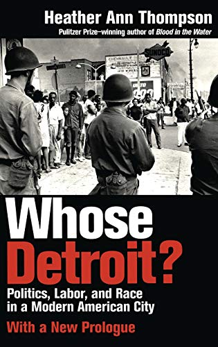 9780801435201: Whose Detroit?: Politics, Labor, and Race in a Modern American City