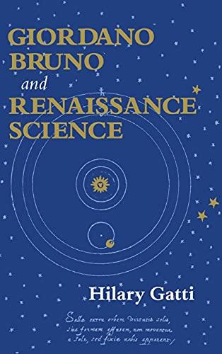 9780801435294: Giordano Bruno and Renaissance Science