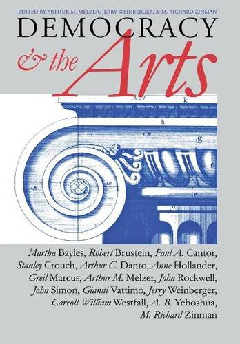 Democracy and the Arts: Melzer; Weinberger; Zinman