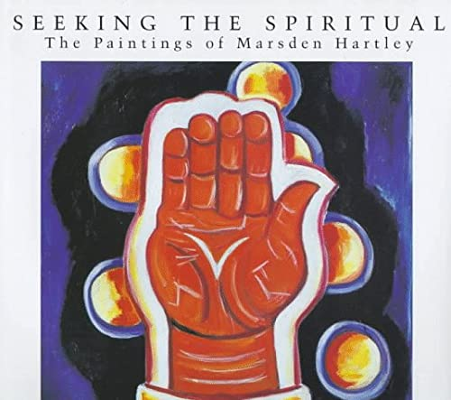 Seeking the Spiritual: The Paintings of Marsden: Ludington, Townsend