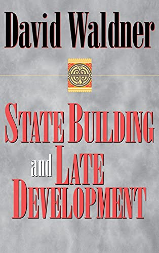 9780801435546: State Building and Late Development