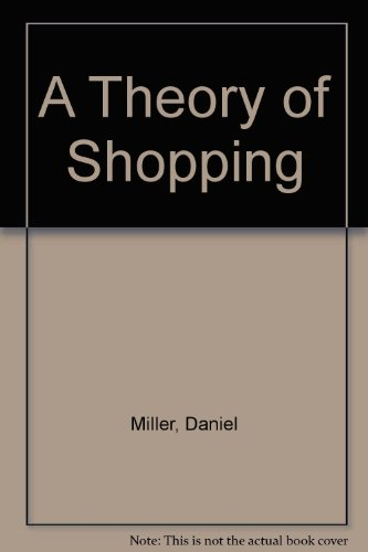 9780801435553: A Theory of Shopping