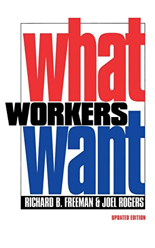 9780801435836: What Workers Want (ILR Press Books)
