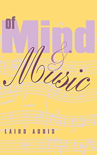 Of Mind and Music (Hardback): Laird Addis