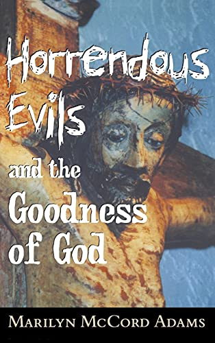 9780801436116: Horrendous Evils and the Goodness of God (Cornell Studies in the Philosophy of Religion)