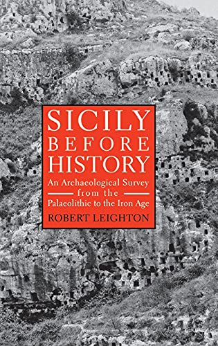 9780801436208: Sicily Before History: An Archaeological Survey from the Palaeolithic to the Iron Age