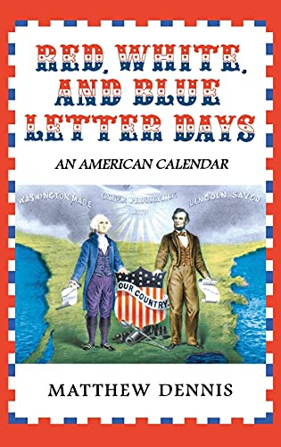 9780801436475: Red, White, and Blue Letter Days: An American Calendar