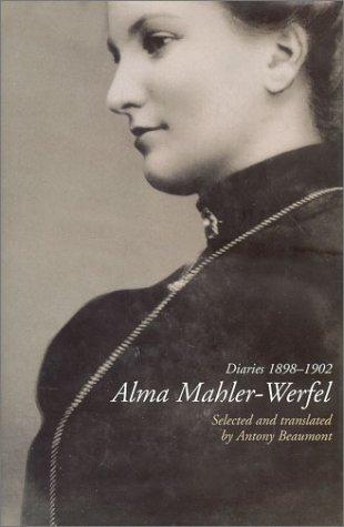 Diaries, 1898-1902: Mahler-Werfel, Alma.