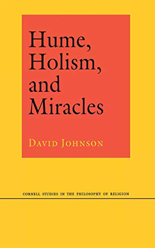 9780801436635: Hume, Holism, and Miracles (Cornell Studies in the Philosophy of Religion)