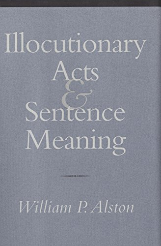 9780801436697: Illocutionary Acts and Sentence Meaning