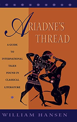 9780801436703: Ariadne's Thread: A Guide to International Stories in Classical Literature (Myth and Poetics)