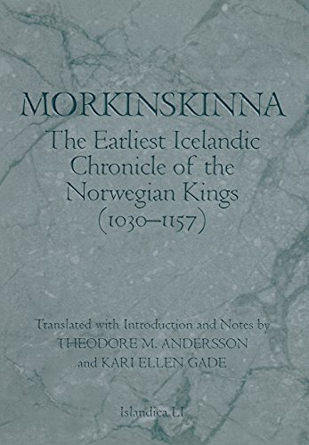 9780801436949: Morkinskinna: The Earliest Icelandic Chronicle of the Norwegian Kings (1030-1157) (Islandica)