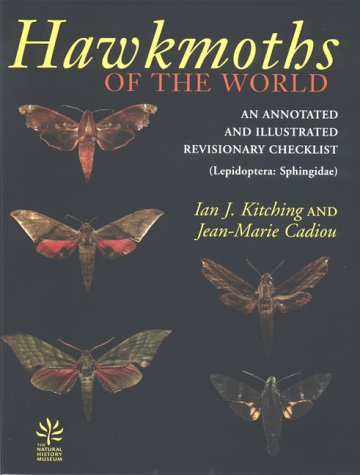 9780801437342: Hawkmoths of the World: An Annotated and Illustrated Revisionary Checklist (Lepidoptera: Sphingidae) (Comstock books)