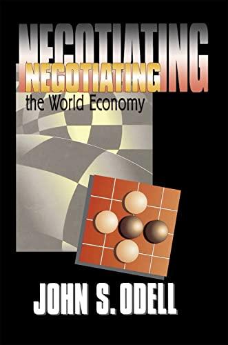 9780801437434: Negotiating the World Economy