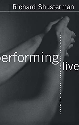 9780801437533: Performing Live : Aesthetic Alternatives for the Ends of Art