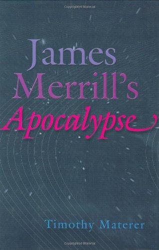 9780801437601: James Merrill's Apocalypse
