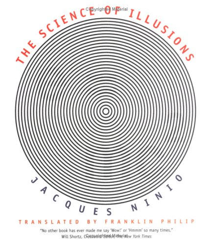 The Science of Illusions (Paperback): Jacques Ninio