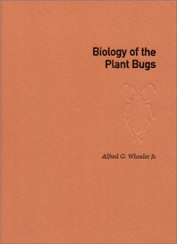 9780801438271: Biology of the Plant Bugs (Hemiptera: Miridae): Pests, Predators, Opportunists (Cornell Series in Arthropod Biology)