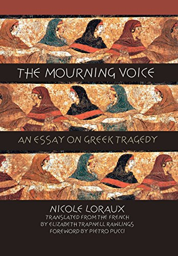 9780801438301: The Mourning Voice: An Essay on Greek Tragedy (Cornell Studies in Classical Philology)