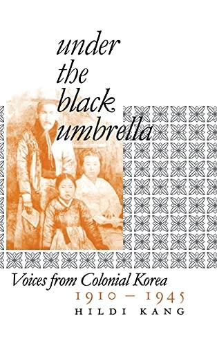 9780801438547: Under the Black Umbrella: Voices under Colonial Korea, 1910-1945