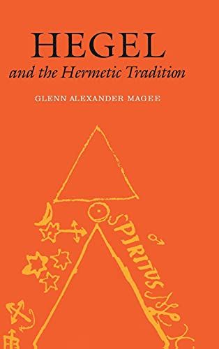 9780801438721: Hegel and the Hermetic Tradition