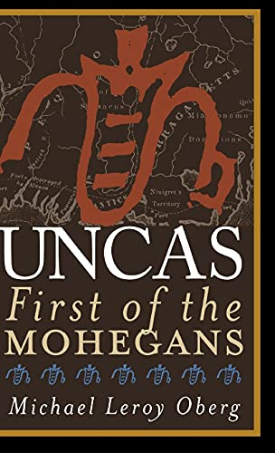 9780801438776: Uncas: First of the Mohegans