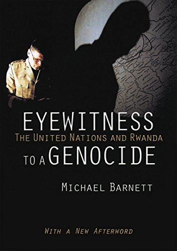 9780801438837: Eyewitness to a Genocide: The United Nations and Rwanda