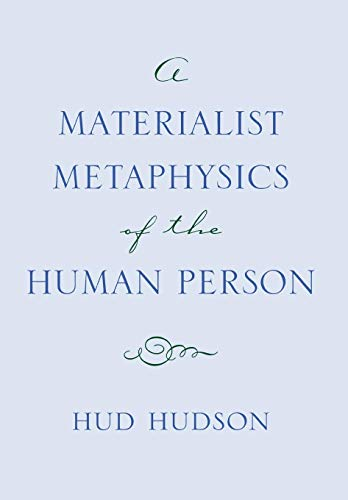 9780801438899: A Materialist Metaphysics of the Human Person