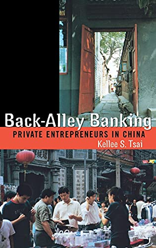 9780801439285: Back-Alley Banking: Private Entrepreneurs in China