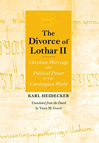 9780801439292: The Divorce of Lothar II: Christian Marriage and Political Power in the Carolingian World (Conjunctions of Religion and Power in the Medieval Past)