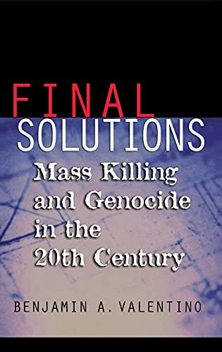 9780801439650: Final Solutions: Mass Killing and Genocide in the Twentieth Century