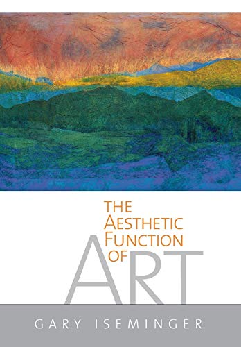 9780801439704: The Aesthetic Function Of Art