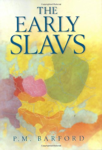 9780801439773: The Early Slavs : Culture and Society in Early Medieval Eastern Europe