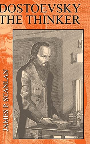 9780801439940: Dostoevsky the Thinker: A Philosophical Study