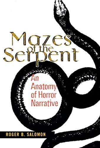 Mazes Of The Serpent: Cornell University Press