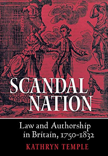 9780801440427: Scandal Nation: Law and Authorship in Britain, 1750–1832