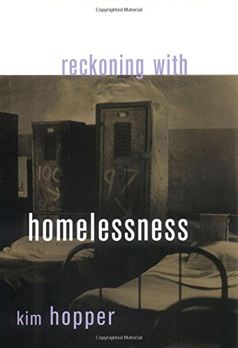 9780801440687: Reckoning with Homelessness (Anthropology of Contemporary Issues)