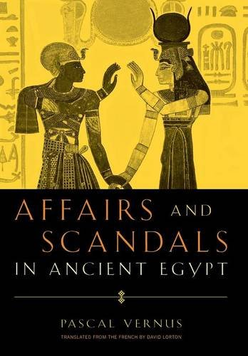 9780801440786: Affairs and Scandals in Ancient Egypt
