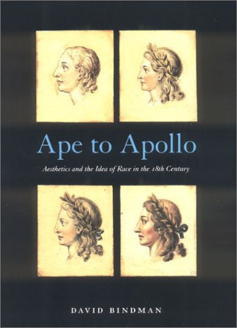 9780801440854: Ape to Apollo: Aesthetics and the Idea of Race in the 18th Century (Picturing History Series)