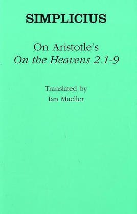 "9780801441028: On Aristotle's ""On the Heavens 2.1–9"" (Ancient Commentators on Aristotle)"