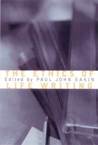 9780801441288: The Ethics of Life Writing
