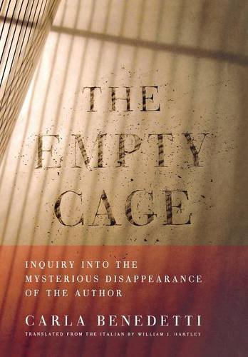 9780801441455: The Empty Cage: Inquiry into the Mysterious Disappearance of the Author