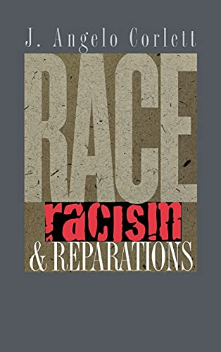 9780801441608: Race, Racism, & Reparations