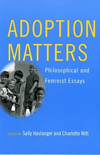 9780801441943: Adoption Matters: Philosophical and Feminist Essays