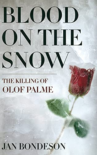 9780801442117: Blood on the Snow: The Killing of Olof Palme