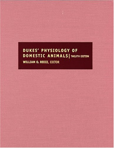 Dukes' Physiology of Domestic Animals (Hardcover)