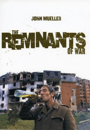 9780801442391: The Remnants of War (Cornell Studies in Security Affairs)