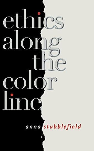 9780801442674: Ethics Along the Color Line