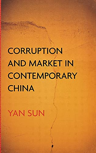 Corruption and Market in Contemporary China: Sun, Yan