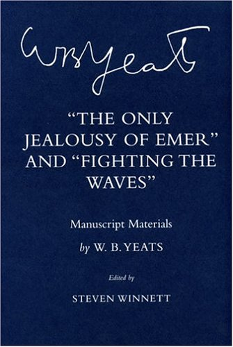 """The Only Jealousy of Emer"""" and """"Fighting the Waves"""": Manuscript Materials (Hardcover..."""